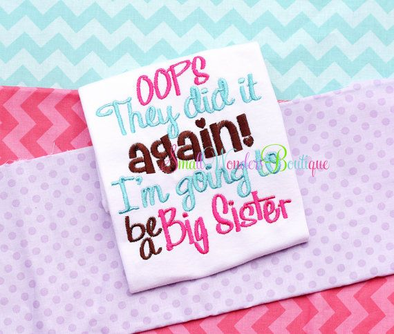 Oops They Did It Again Big Sister Embroidered by smallwonders00