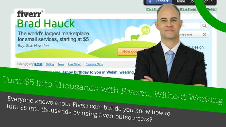 Turn $5 into Thousands with Fiverr... Without Working