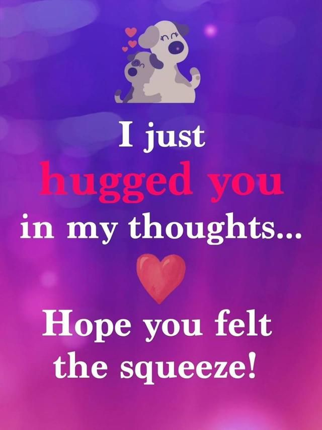 Send A Hug Hugs And Kisses Quotes Hug Quotes Sending Hugs Quotes