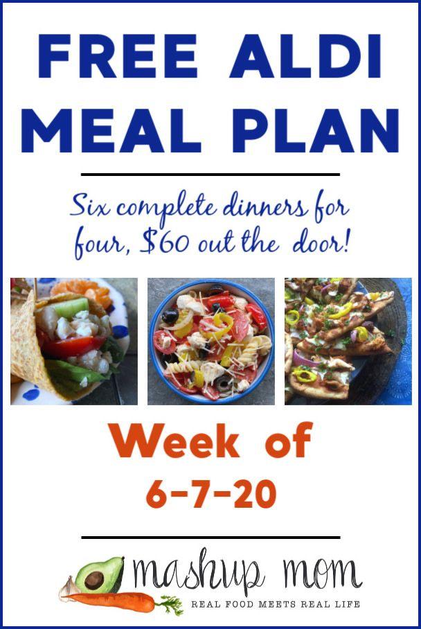 Free Aldi Meal Plan Week Of 6 7 20 6 13 20 In 2020 Aldi Meal Plan Meal Planning Meals