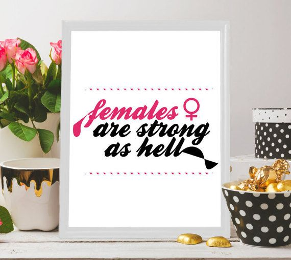 Females are strong, Feminism, Women quote, Women print, Printable for women, Printable for her, Printable for girlfriend,Gift for girlfriend Here is an awesome and perfect wall art/wall decor for women achievers, independent women as this will reflect their personalities! Great gift idea to a strong woman you know :)  #printableart #digitaldownload #wallart #homedecor #interiordecor #giftideas #giftsuk #etsyuk #etsylondon #uk #london  #females #strong