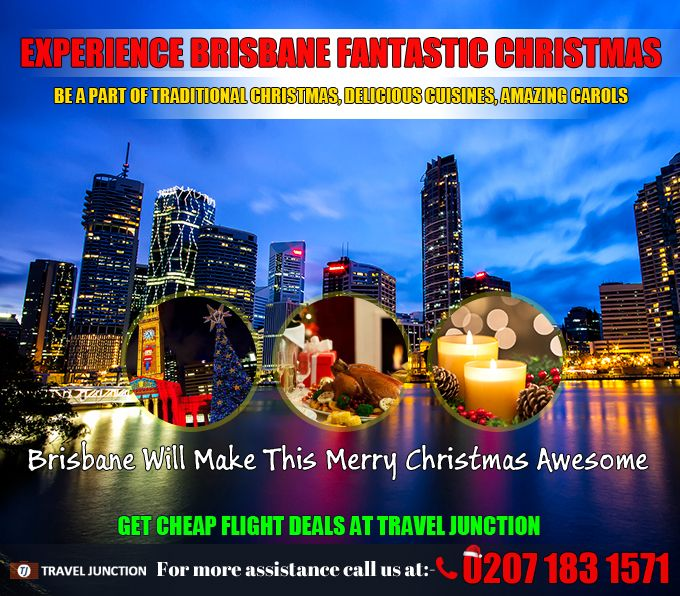 #Brisbane is a wonderful land to celebrate #Christmas and have fun in between traditional Christmas celebration. It's great time to look Brisbane closely. So, #bookflightticketstoBrisbane at Travel Junction. Call at: 0207 183 1571