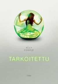 http://www.adlibris.com/fi/product.aspx?isbn=9513158101 | Nimeke: Tarkoitettu - Tekijä: Ally Condie - ISBN: 9513158101 - Hinta: 21,10 €