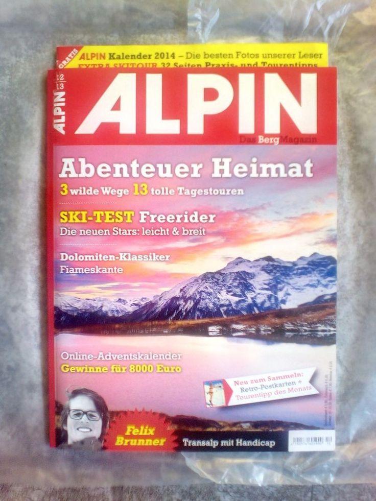 ALPIN!Das Berg Magazin!MIT GRATIS KALENDER  2014!Ausgabe: 12/13!NEU!