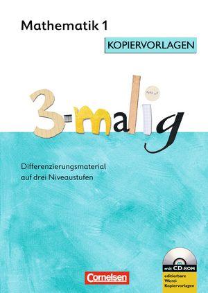 http://www.cornelsen.de/lehrkraefte/reihe/r-5493/ra-6271/titel/9783060806164: 3-malig Differenzierungsmaterial auf drei Niveaustufen Mathematik 1. Schuljahr, Mathe