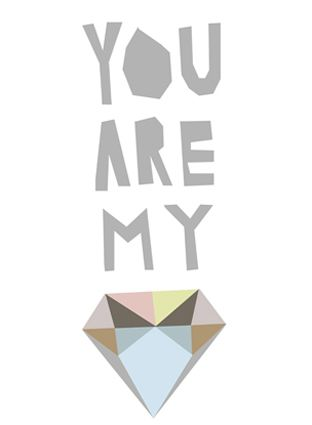 you are my... multi-colored diamond shaped thingy.