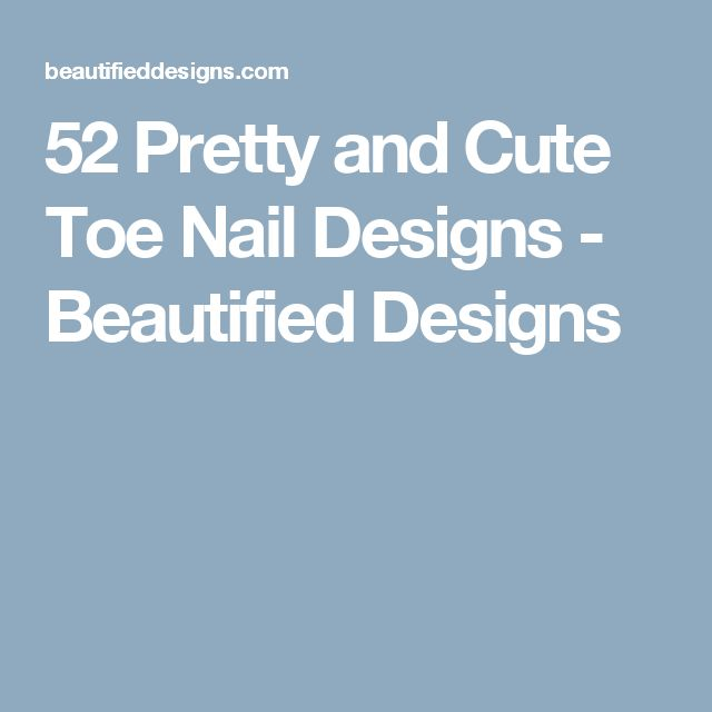 1000+ ideas about Cute Toe Nails on Pinterest | Cute ...