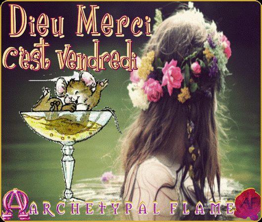 Dieu Merci C'est Vendredi, Gott sei Dank, es ist Freitag.Δόξα τω Θεώ είναι Παρασκευή. Thanks god it's Friday, Gracias a Dios es Viernes.  Love and light (agape ke fos), - amour et lumière - Liebe und Licht - amor y luz.  #Friday   #Vendredi   #Freitag   #Viemes   #Παρασκευή   #love   #light   #agape   #amor   #amour   #liebe   #light   #lumiere   #licht   #luz   #φως  #ArchetypalFlame Archetypal Flame - Friday 1 fr