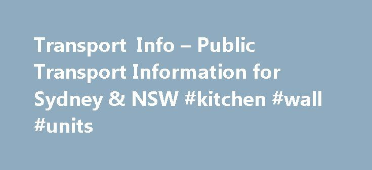 Transport Info – Public Transport Information for Sydney & NSW #kitchen #wall #units http://kitchens.nef2.com/transport-info-public-transport-information-for-sydney-nsw-kitchen-wall-units/  #kitchen planner tool # Lane Cove, Castlecrag and Northbridge bus service changes 5 September Transport to events Current transport status Routes affected: 254 City King Street Wharf to Riverview via North Sydney. 254 Riverview to City King Street Wharf via North Sydney Routes affected: 290. 291 Routes…