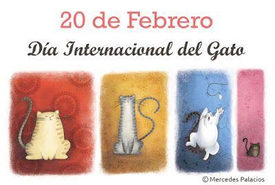 Feliz Día Internacional del Gato - 20 de Febrero