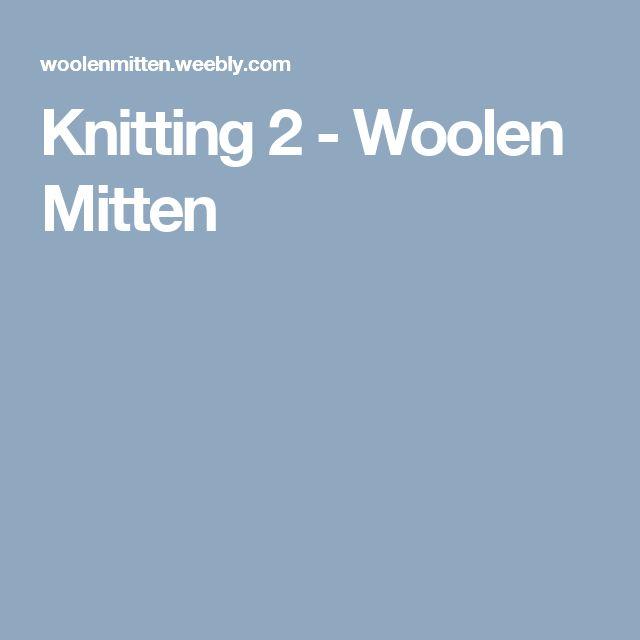 Knitting 2 - Woolen Mitten