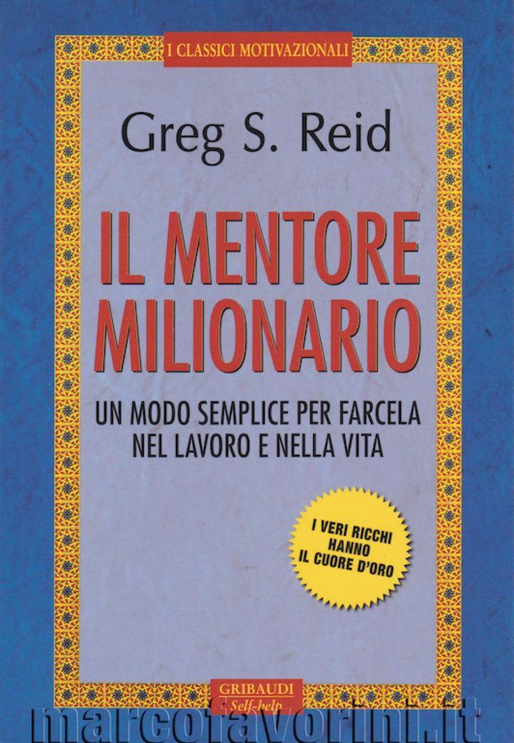 Il mentore milionario - di Greg S. Reid