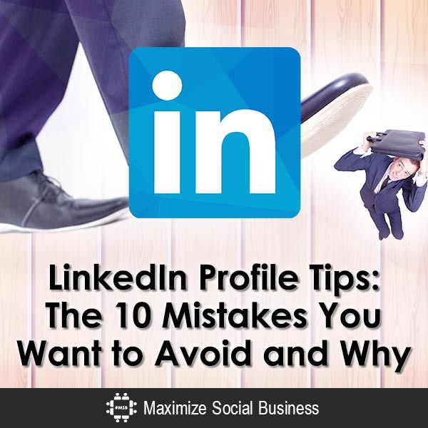 496 best social media linkedin images on pinterest social media linkedin profile tips the 10 mistakes you want to avoid and why malvernweather Images