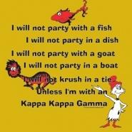Kappa Kappa Gamma ... I will not ... Crush Party: Alpha Epsilon Phi, Kappa Kappa, Kappa 3, T Shirt Designs, Kappa Gamma, Dr. Seuss, Crushes Parties, T Shirts Design, 2014 Shirts