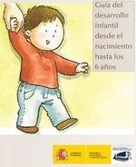 Criterios de calidad estimular. Niños de 0 a 3 años.Guía desarrollo infantil