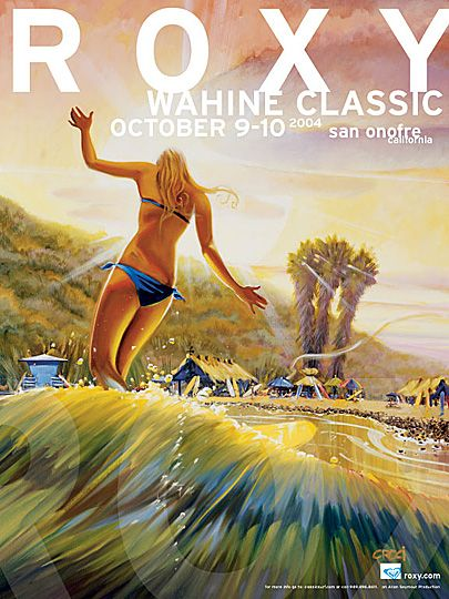 Roxy (surfing contest) poster - Wahine Classic 2004, San Ofre, California by artist Ron Croci: Wahine Classic, Surf Art, Roxy Surfing, Surfing Contest, Sea, Roxy Wahine, Contest Poster