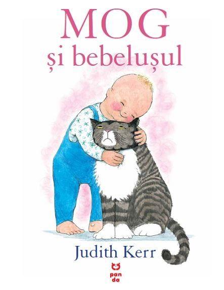 Judith Kerr - Mog si bebelusul -