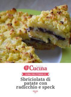 Sbriciolata di patate con radicchio e speck della nostra utente Stefania. Unisciti alla nostra Community ed invia le tue ricette!