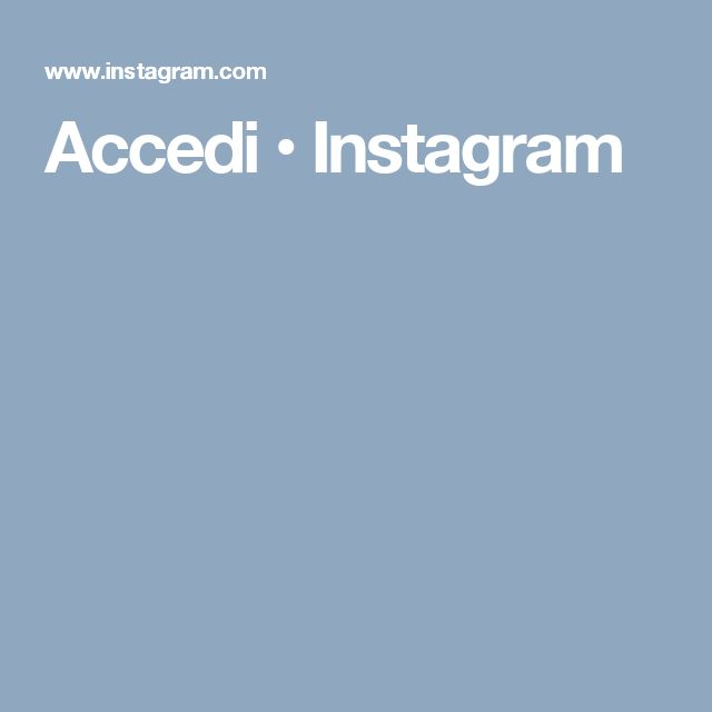 Accedi • Instagram