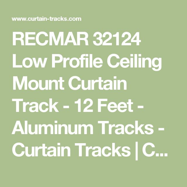 RECMAR 32124 Low Profile Ceiling Mount Curtain Track - 12 Feet - Aluminum Tracks - Curtain Tracks | Curtain-Tracks.com