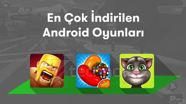 En Çok İndirilen Android Oyunlar 2016 http://www.technolat.com/en-cok-indirilen-android-oyunlar-2016-3676/