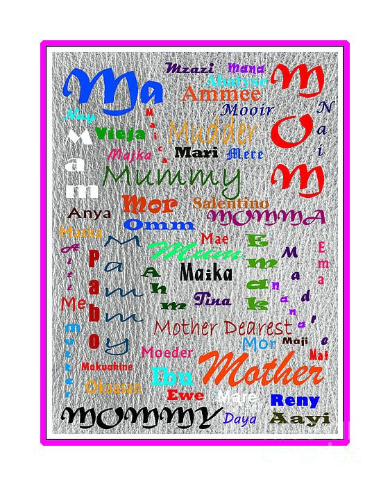 Ways to say MOTHER by Barbara Griffin