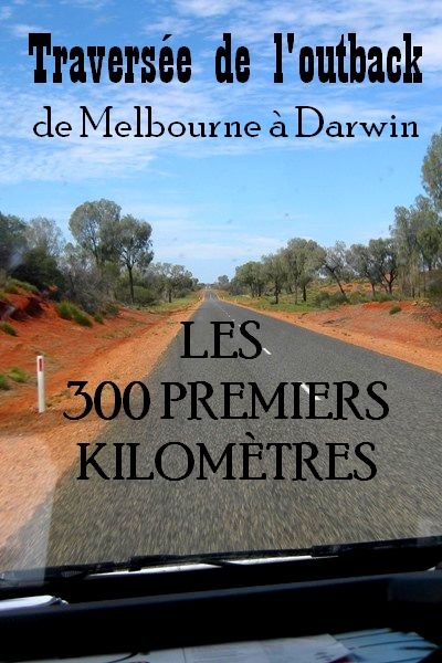 Traversée de l'outback de Melbourne à Darwin Australie