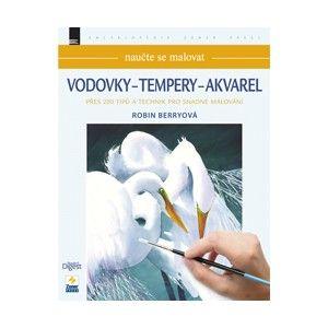 Vodovky - Tempery - Akvarel - naučte se malovat