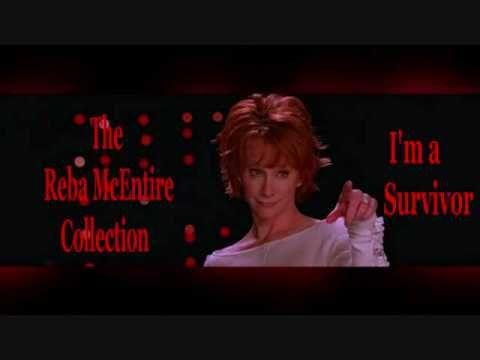 I'm a Survivor - Reba McEntire