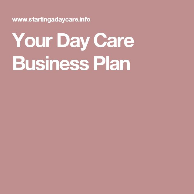 Day Care Business Plan