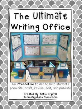 The Ultimate Writing Office! An interactive folder designed for students to use as an aid while they prewrite, draft, revise, edit, and publish!