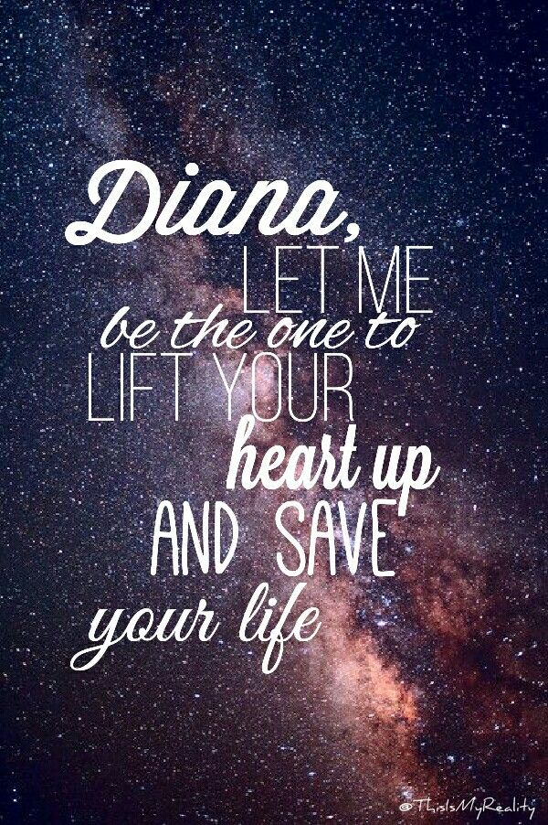 Please keep your chin up, its all going to be okay, I have faith in you stay strong (Diana 1D by @ThisIsMyReality)