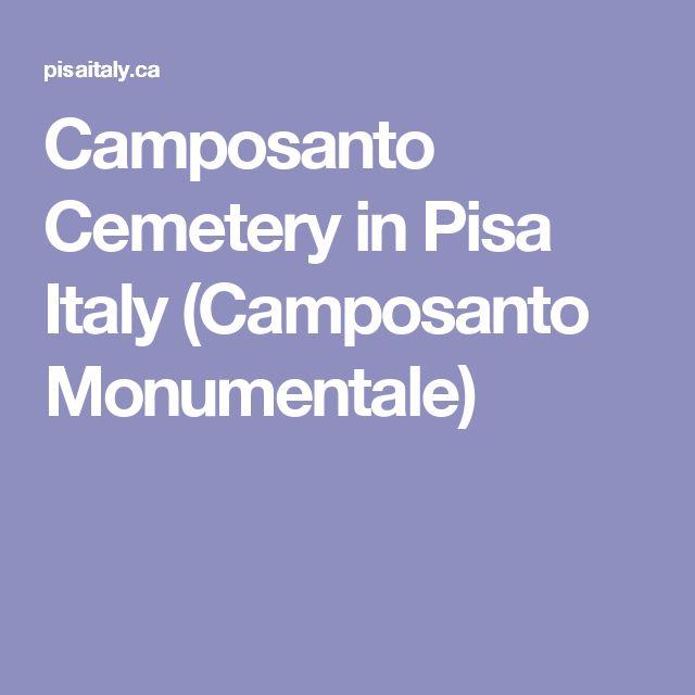 Camposanto Cemetery in Pisa Italy (Camposanto Monumentale)