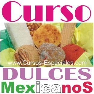 Como Hacer Dulces Tipicos - Recetas de Dulces Mexicanos - Cursos Especiales - Cursos, Manuales y Recetarios por Email