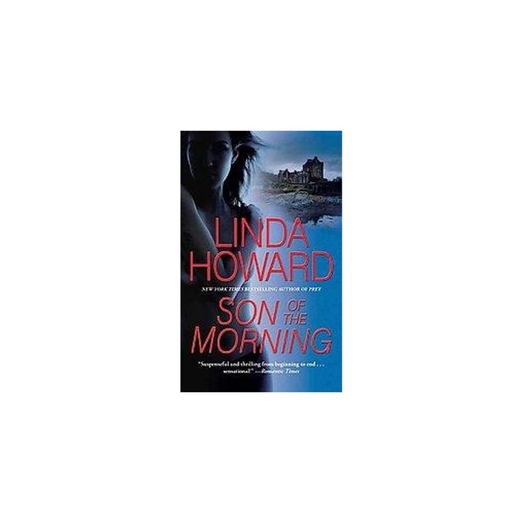 Son of the Morning (Reissue) (Paperback) by Linda Howard