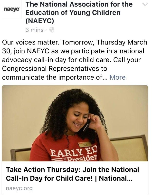 Our voices matter. Tomorrow, Thursday March 30, join NAEYC as we participate in a national advocacy call-in day for child care. Call your Congressional Representatives to communicate the importance of increasing funding for early learning initiatives in the Fiscal Year 2018 appropriations bill. Learn more, and review the sample script