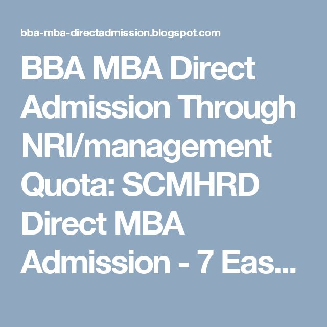 BBA MBA Direct Admission Through NRI/management Quota: SCMHRD Direct MBA Admission - 7 Easy Steps You Nee...