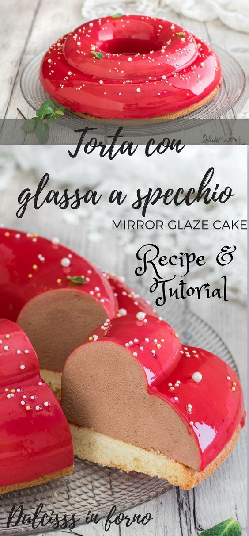 Torta con glassa a specchio - Glassa al cioccolato lucida - Bavarese al cioccolato - Ricetta e video tutorial by Dulcisss in forno