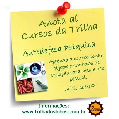 Autodefesa Psíquica  Início: 23 de fevereiro - Coordenadora: Cláudia Quadros. Próximos encontros:23 de Fevereiro (Aula 1) | 23 de Março (Aula 2) | 20 de Abril (Aula 3) | 04 de Maio (Aula4) | 15 de Junho (Aula5) | 27 de Julho (Aula6)  Horário: 15h00 às 18h00  Informações: http://www.trilhadoslobos.com.br/programacao.html