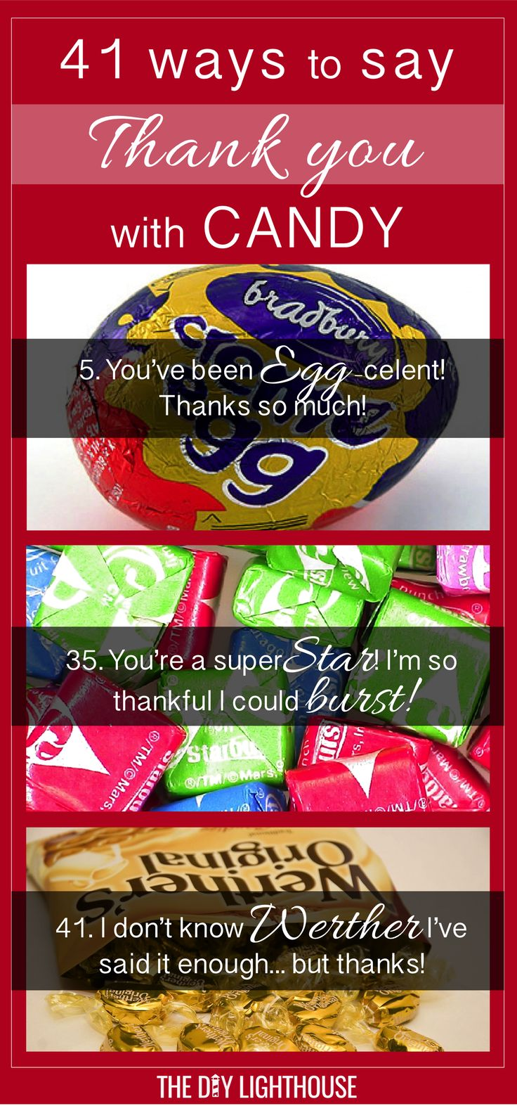 41 ways to say THANK YOU with candy and candy bars. Cute and clever ideas!