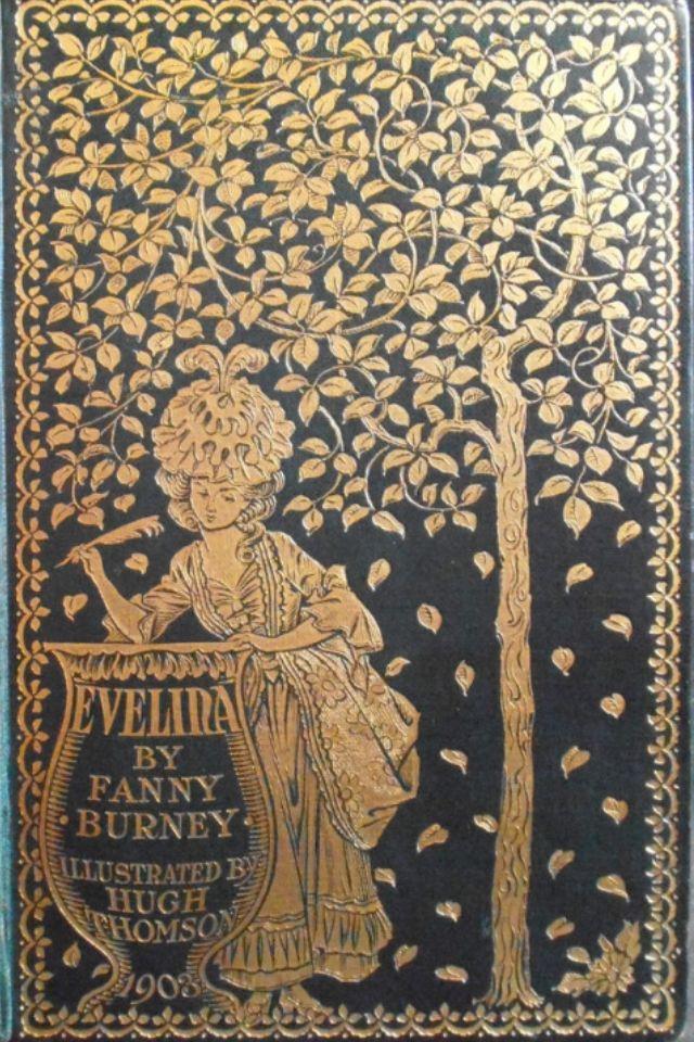 Evelina - 1903 by Fanny Burney, Illustrated by Hugh Thomson