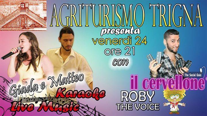 LIVE MUSIC E KARAOKE CON GIADA E MATTEO   IL CERVELLONE CON ROBY THE VOICE   VI ASPETTIAMO  3493189650 3460430352