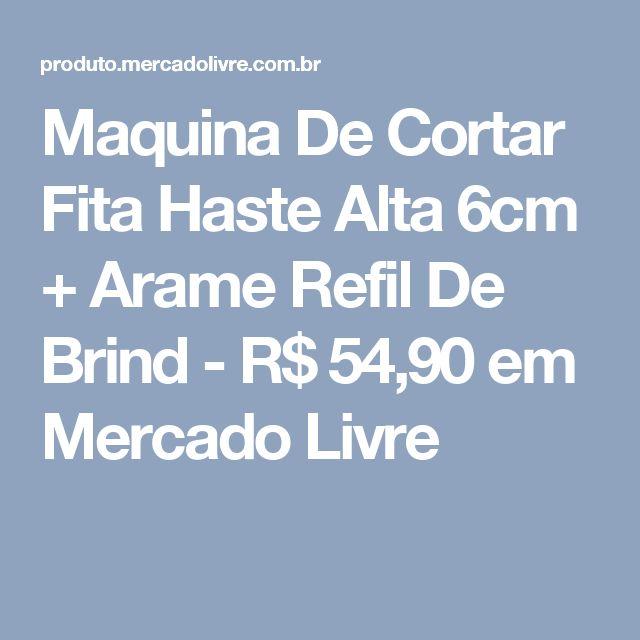 Maquina De Cortar Fita Haste Alta 6cm + Arame Refil De Brind - R$ 54,90 em Mercado Livre