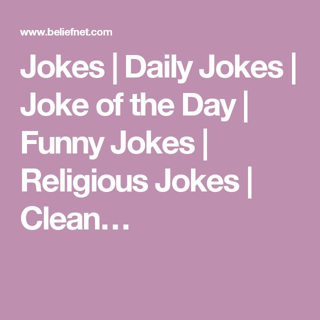 Jokes | Daily Jokes | Joke of the Day | Funny Jokes | Religious Jokes | Clean…