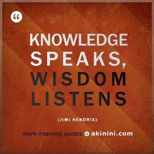 """Knowledge Speaks, Wisdom Listens"" #pepatah #JimiHendrix (3/3)"