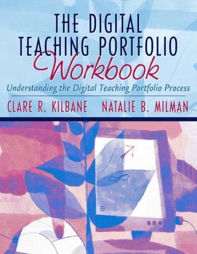 the digital teaching portfolio workbook  understanding the