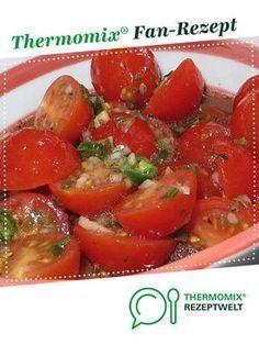 Tomatensalat nach italienischer Art aus Yedabah. Ein Thermomix ® Rezept von der Kate …   – Grillrezepte
