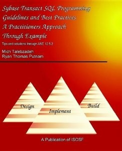 Amazon.com: SYBASE TRANSACT SQL GUIDELINES BEST PRACTICES (9780975969304): Mich Talebzadeh, Ryan Thomas Putnam: Books