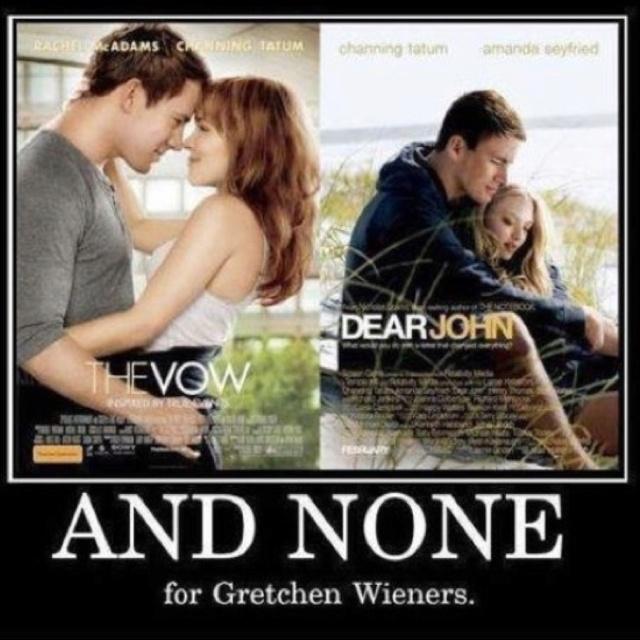 lol: Glen Coco, Poor Gretchen, Chan Tatum, Giggles, Gretchen Wiener, Mean Girls, Funny Stuff, Movie, Gretchen Weiner