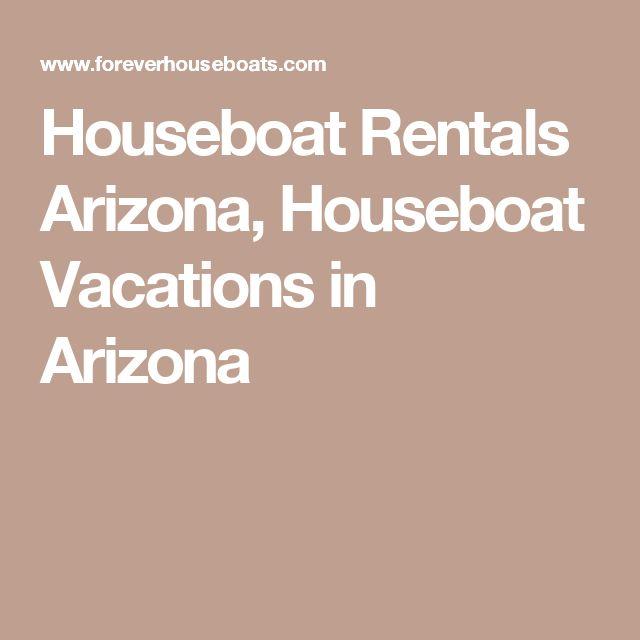 Houseboat Rentals Arizona, Houseboat Vacations in Arizona